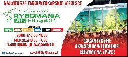 Targi W�dkarskie Rybomania Lublin 2014 ju� za dwa tygodnie!